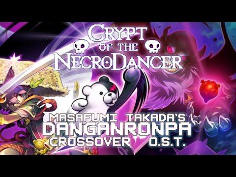 Masafumi Takada's Danganronpa Crypt of the Necrodancer Crossover OST
