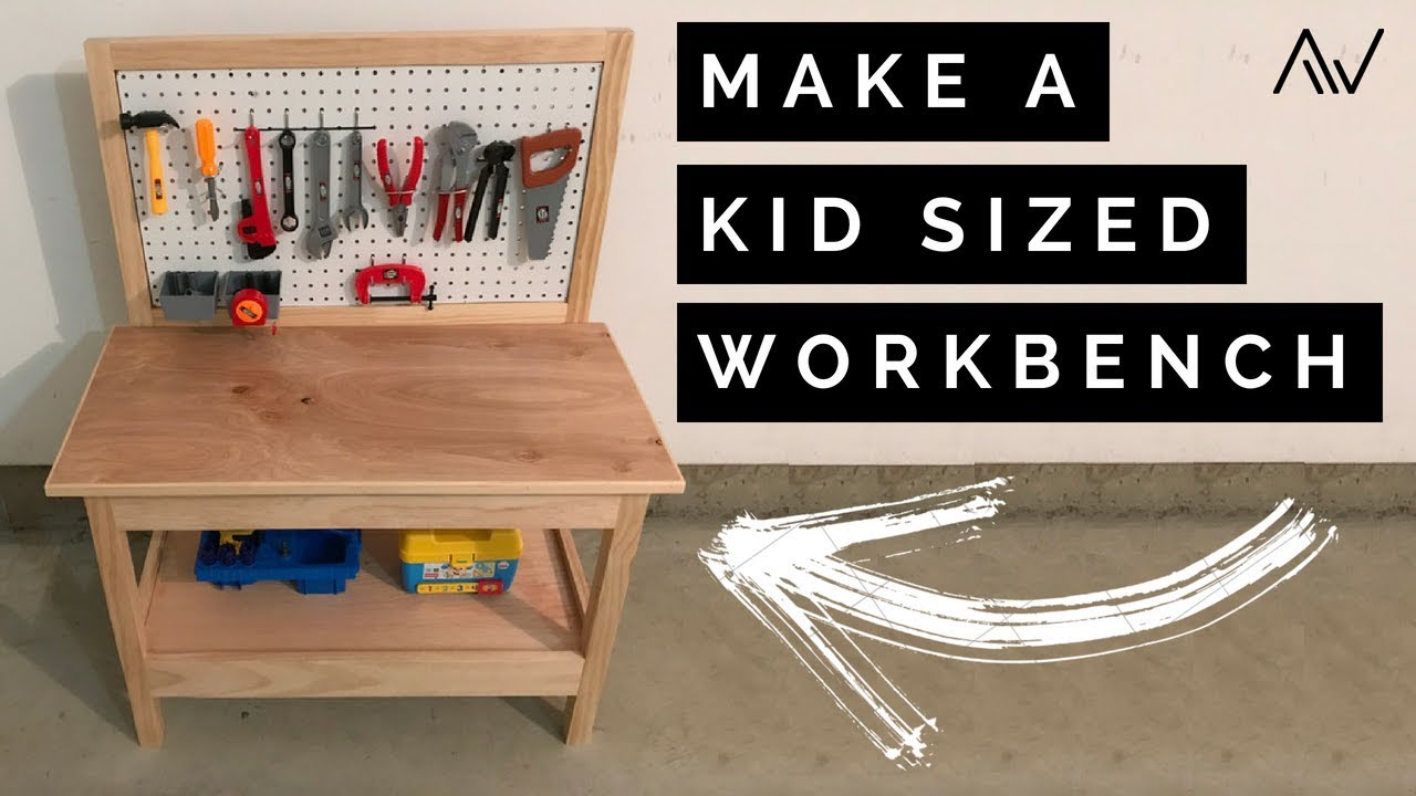 How To Make A Kids Workbench Build