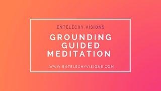 Grounding Guided Meditation