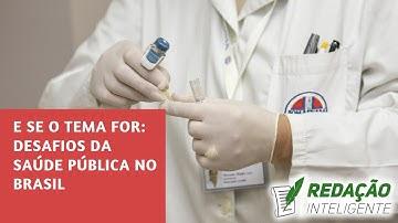 Desafios para a saúde pública no Brasil