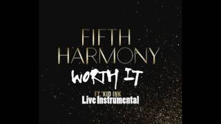 Fifth Harmony Worth It Live Studio Instrumental Band Edition