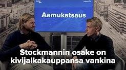 Stockmannin osake on kivijalkakauppansa vankina