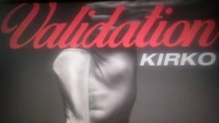 Kirko Bangz - Validation (Audio)