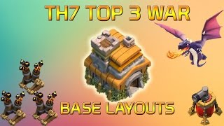 TOP 3 BEST TH7 BASES! - Clash Of Clans - Town Hall 7 War Base Defense 2016!