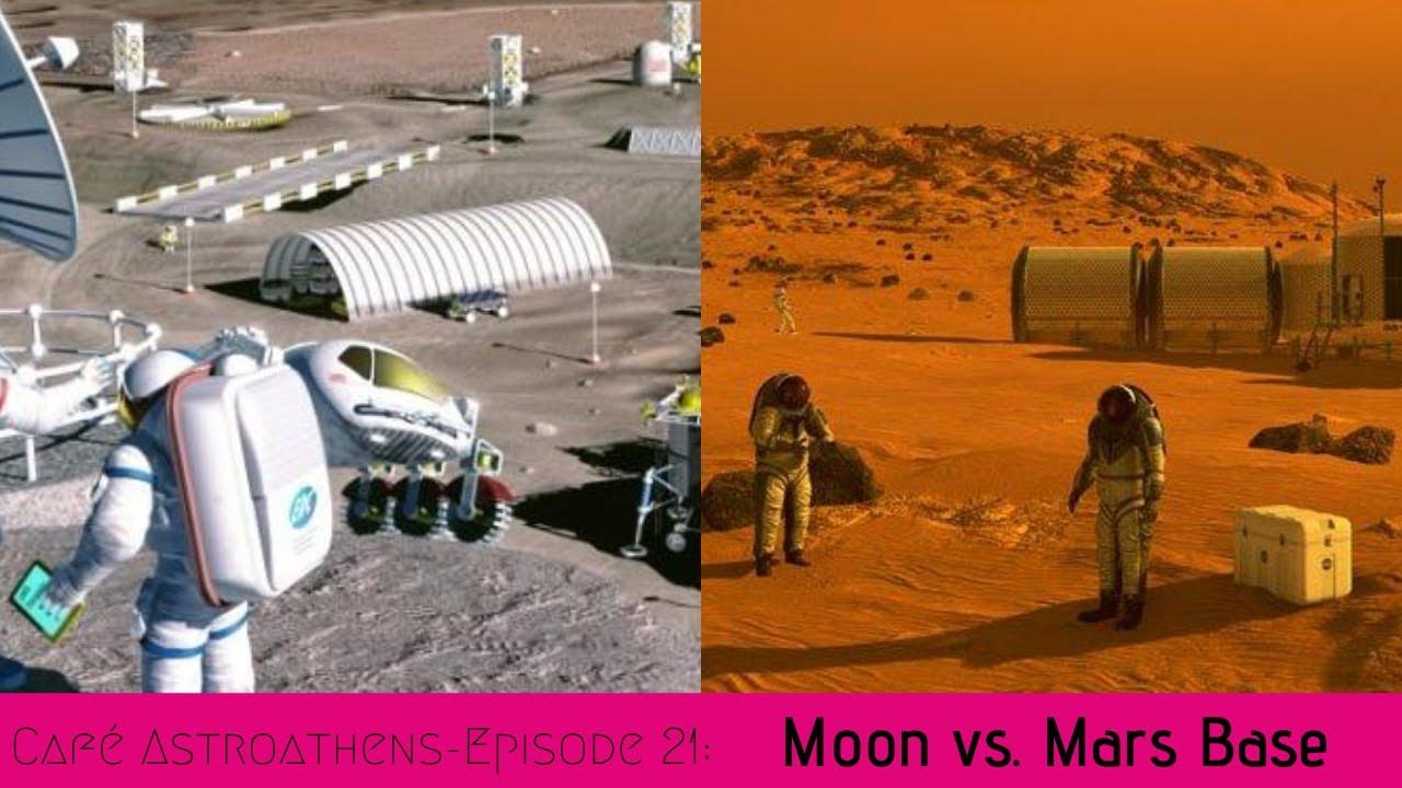 Moon vs Mars base