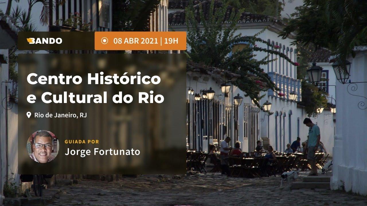 Centro Histórico e Cultural do Rio de Janeiro - Experiência guiada online - Guia Jorge Fortunato