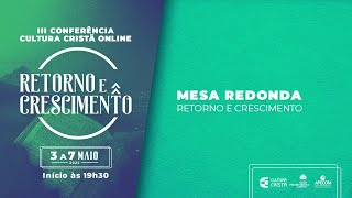 III Conf. Cultura Cristã - Antônio Cabrera | Mesa Redonda - 07/05/21