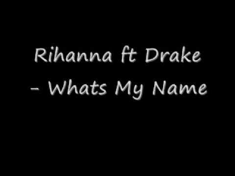Rihanna ft Drake - What's My Name [Clean] [High Quality]