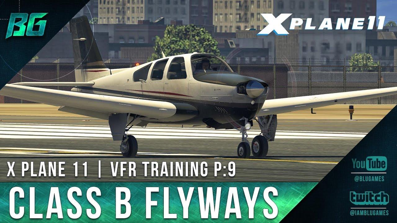 Pilotedge CAT-09 | Class B Flyways | VFR Training [X-Plane 11]