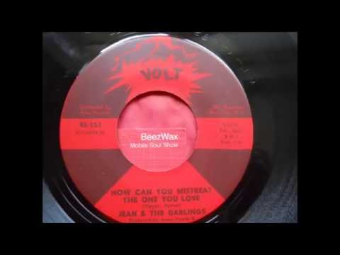 jean & the darlings  -  how can you mistreat the one you love