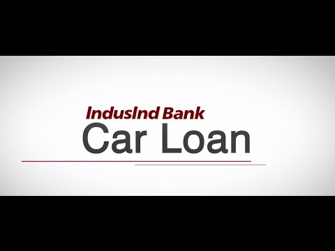 How To Apply For An IndusInd Car Loan