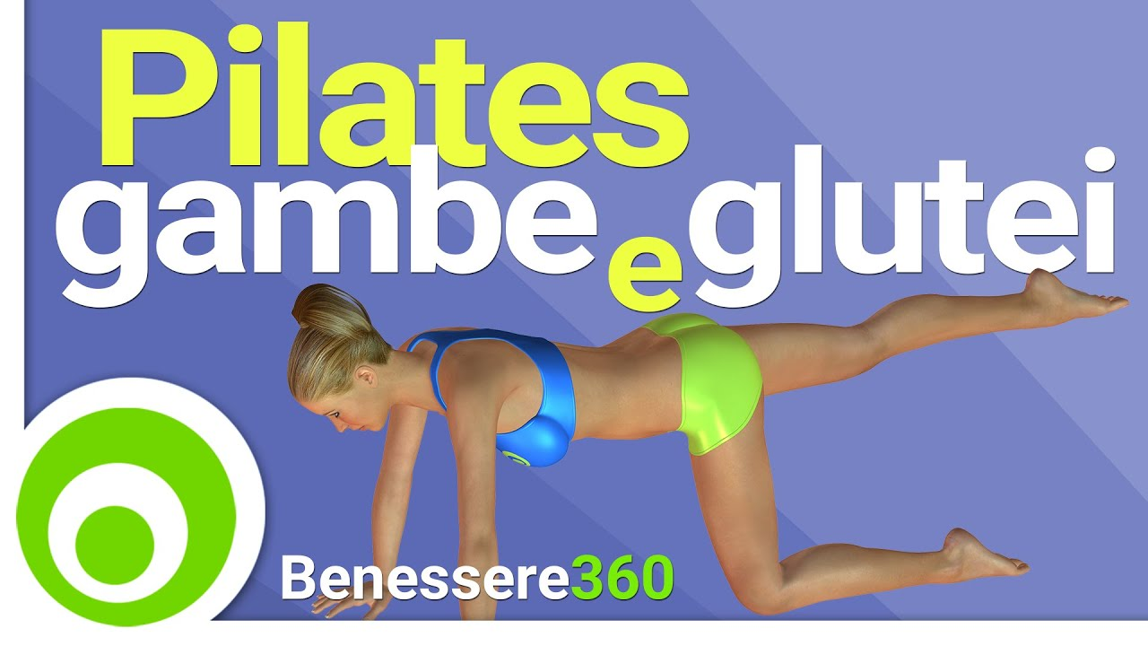 Pilates per Gambe Snelle e Glutei Alti e Sodi Esercizi per Dimagrire e Tonificare Cosce e Glutei