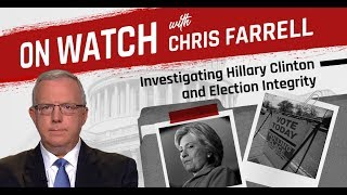 6 pm cdt premiere Investigating Hillary Clinton and Election Integrity