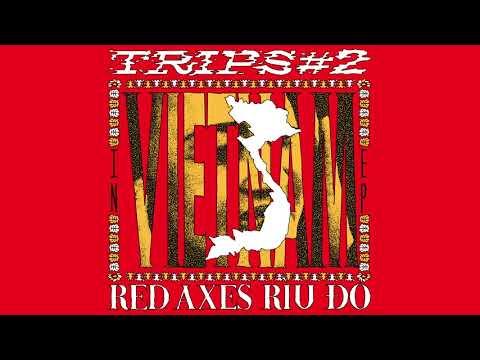 Red Axes -Hanoi (Feat  Co Doi Thuong Ngan & Viet Rice Band)