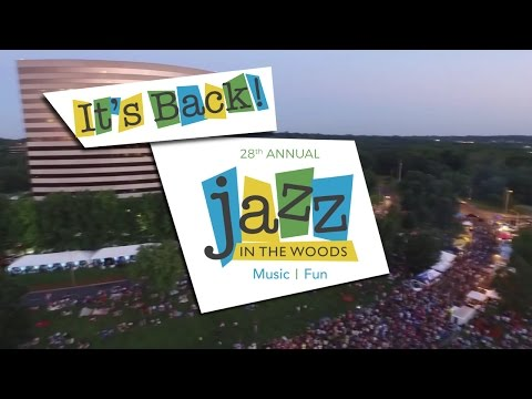 Jazz in the Woods is Back!