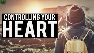 Controlling Your Heart