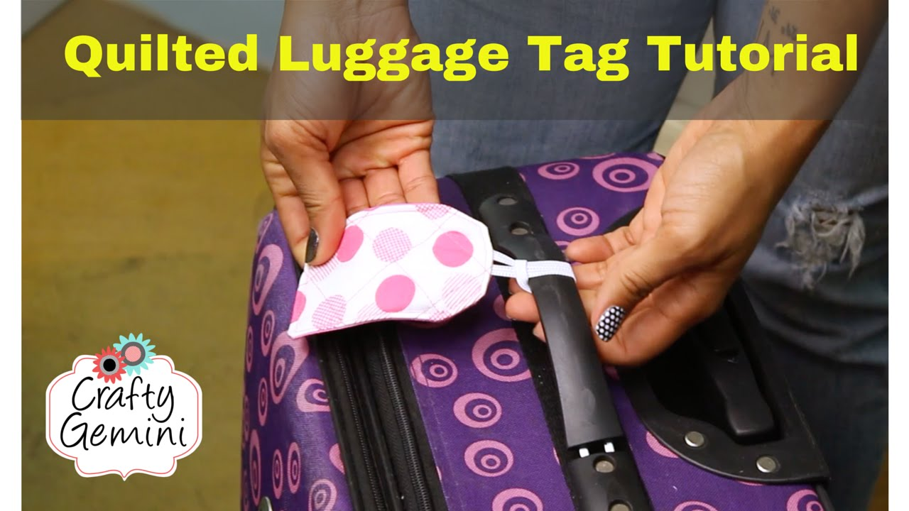 quilted luggage tag tutorial diy youtube