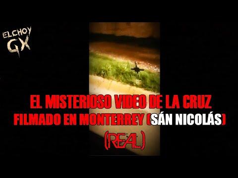 EL ESPELUZNANTE VIDEO DE LA CRUZ FILMADO EN MONTERREY - Sán Nicolás