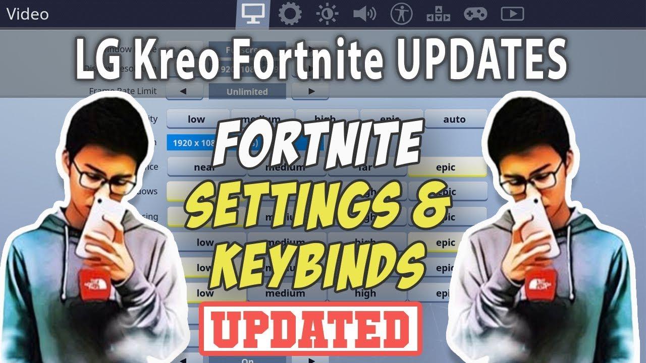 LG Kreo Fortnite Settings & Keybinds (Updated September 2019)