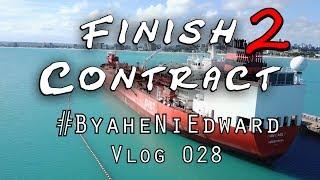 Seaman Finish Contract V 2.0  Vlog 028 ( The longest travel )