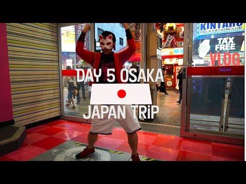 Japan Trip: Osaka Day 5