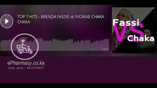TOP 7 HITS - BRENDA FASSIE vs YVONNE CHAKACHAKA