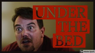 "Horror Short - ""Under The Bed"" (Happy Halloween!) film"