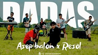 Asep Balon X Resol - Dadas   Lyric Video