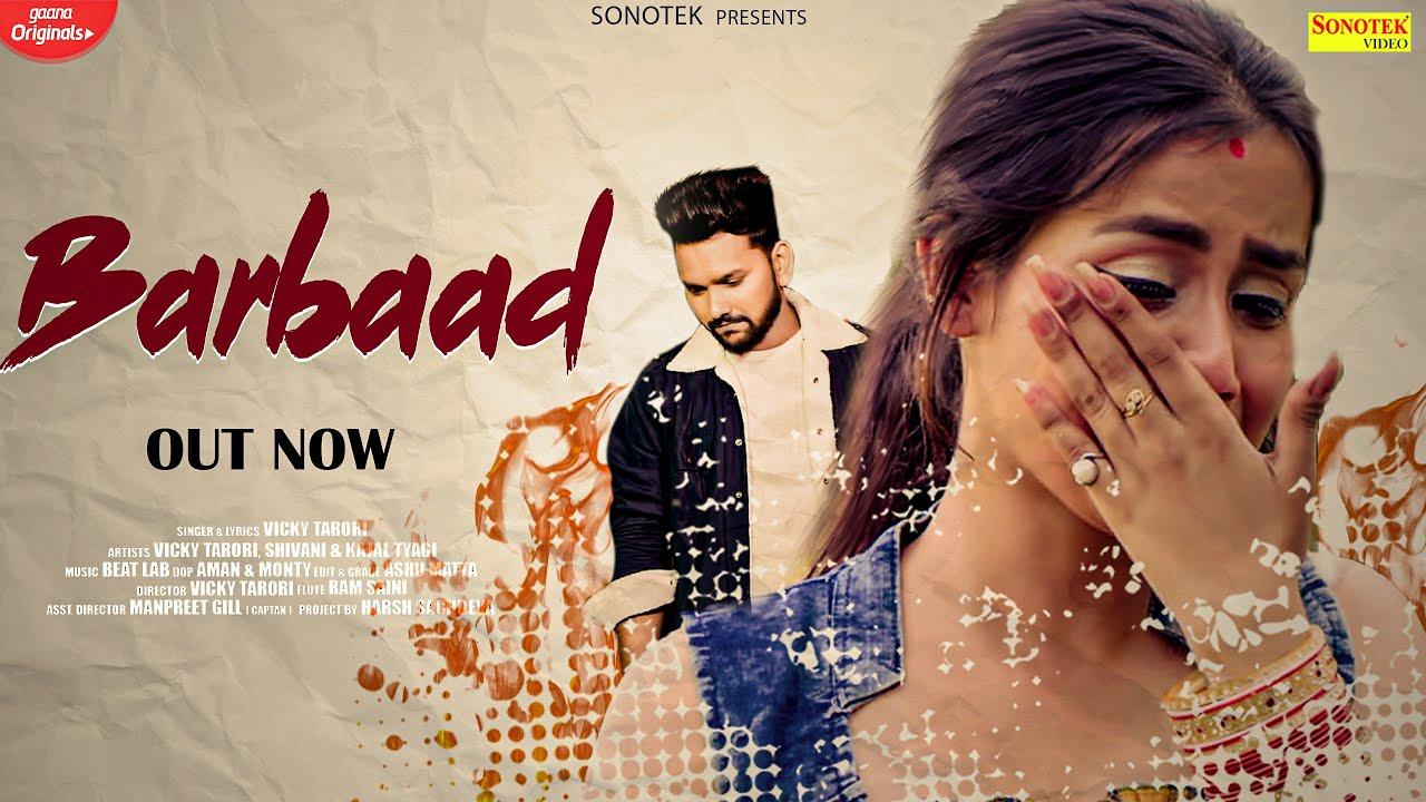 Barbaad (Full Song)| Vicky Tarori, Shivani Singh | New Haryanvi Songs Haryanavi 2020 | Sonotek Music