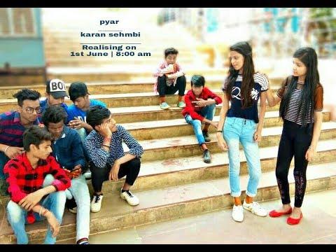 Pyar - karan sehmbi    short film    love story