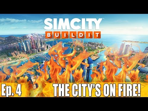HOLTROPOLIS IS ON FIRE! - SimCity Build It - Ep. 4