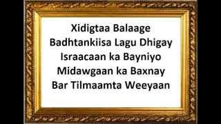 Hees Ictriraafka Nagu Beeg by Abwaan Boodhari