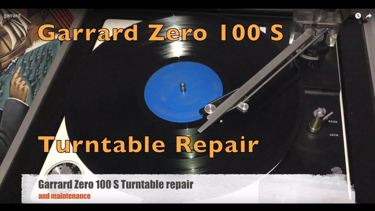 Garrard Zero 100 S Turntable Repair