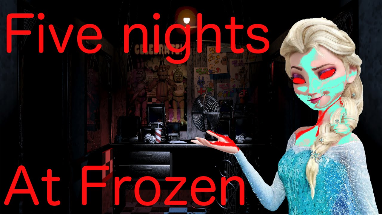 Five nights at frozen youtube