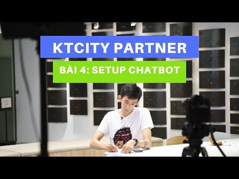 Bài 4: Cài đặt Chatbot tự động gửi tin nhắn - Kiếm tiền với Ktcity Partner