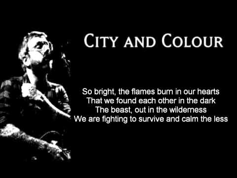 City and Colour  We Found Each Other in the Dark lyrics on screen