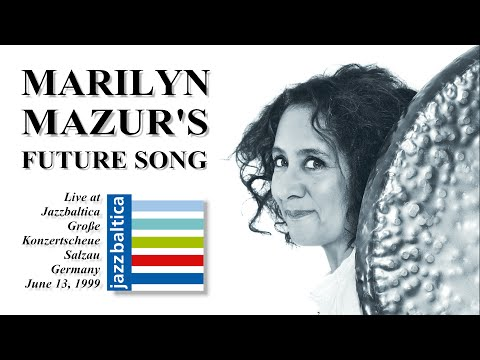 Marilyn Mazur's Future Song - JazzBaltica 1999