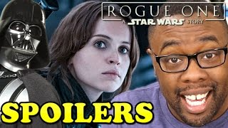 ROGUE ONE SPOILERS REVIEW - #RogueOne A Star Wars Story