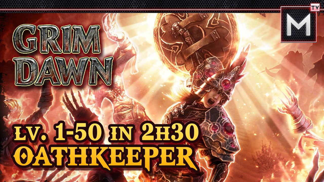 Oathkeeper Leveling 1 to 50 in 2Hrs - Grim Dawn