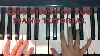 Ghost of you 5sos Piano tutorial EASY !!!