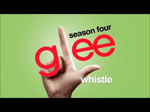 Whistle - Glee [HD Full Studio]