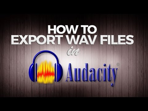 How to Export Audacity Recording - WAV Format