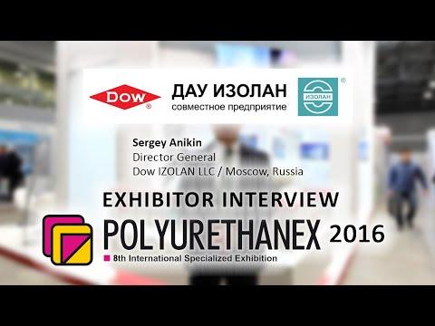 Sergey Anikin, Dow IZOLAN LLC / Moscow, Russia - about Polyurethanex 2016
