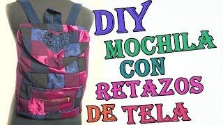 DIY / MOCHILA CON RETAZOS