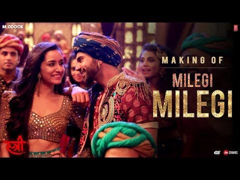Making Of Milegi Milegi Video Song | STREE |  Shraddha Kapoor | Rajkummar Rao