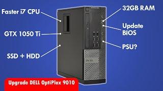 DELL OptiPlex 9010 Upgrade Guide! Core i7 32GB RAM GTX 1050 Ti and more