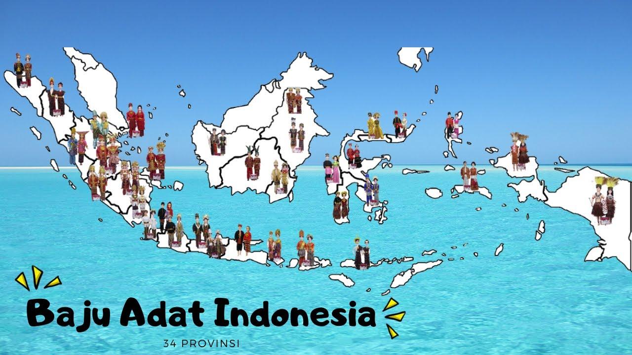 Pakaian Adat Di Indonesia 34 Provinsi Youtube