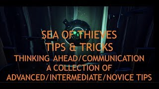 Sea of Thieves - Tips & Tricks Intermediate/Advanced - Thinking Ahead - Communication