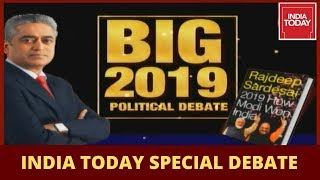 Exclusive Political Debate: What Does 2019 Means For Politics Of India? | News Today With Rajdeep