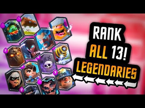RANKING ALL 13 LEGENDARY CARDS (Updated for New Meta) :: Clash Royale POWER RANKINGS!